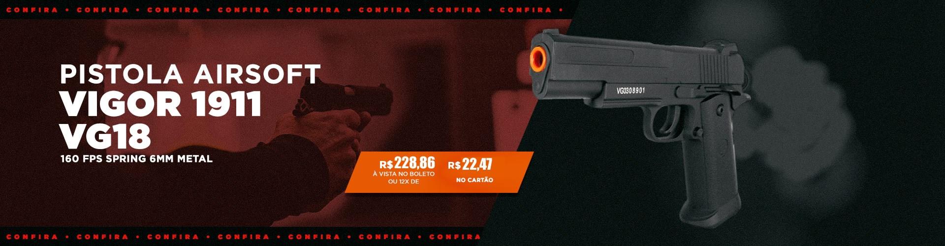 Pistola Airsoft Vigor Metal 1911 VG18 160 FPS Spring 6mm